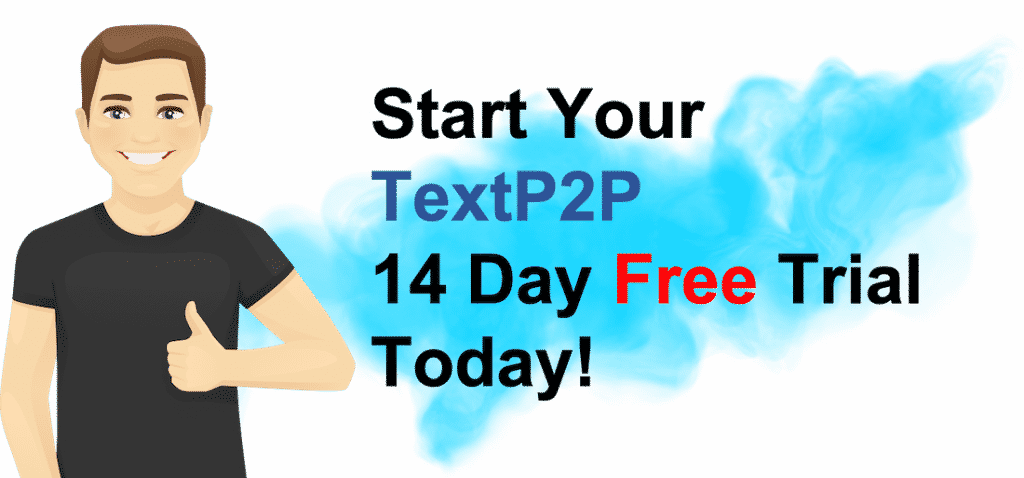 TextP2P Free Text Marketing Trial