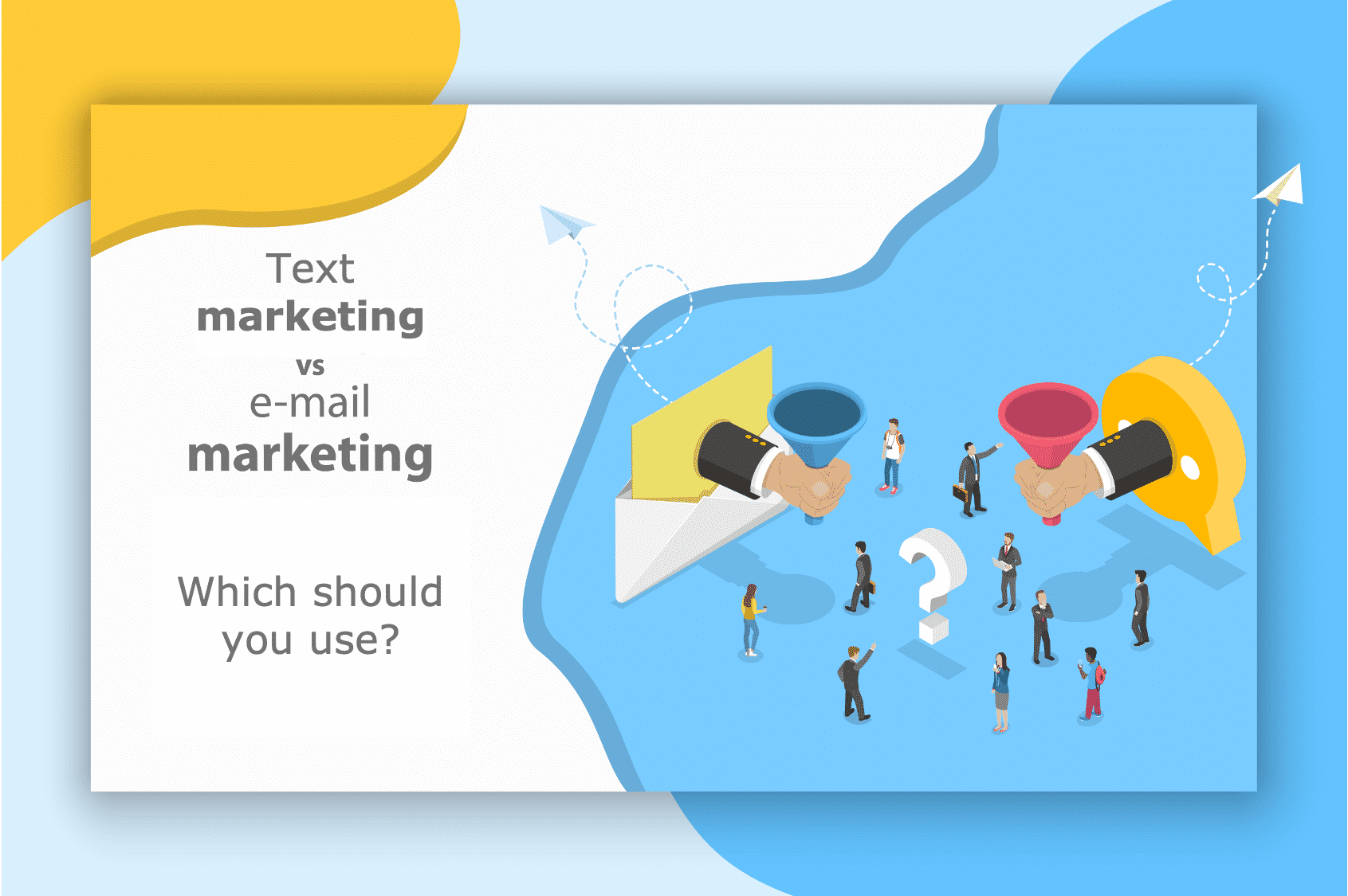 Text Marketing vs Email Marketing, which is better in 2021?
